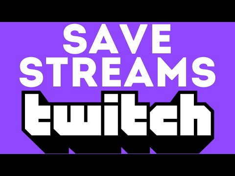 How to Save Streams on Twitch (2021)   InstaFollowers