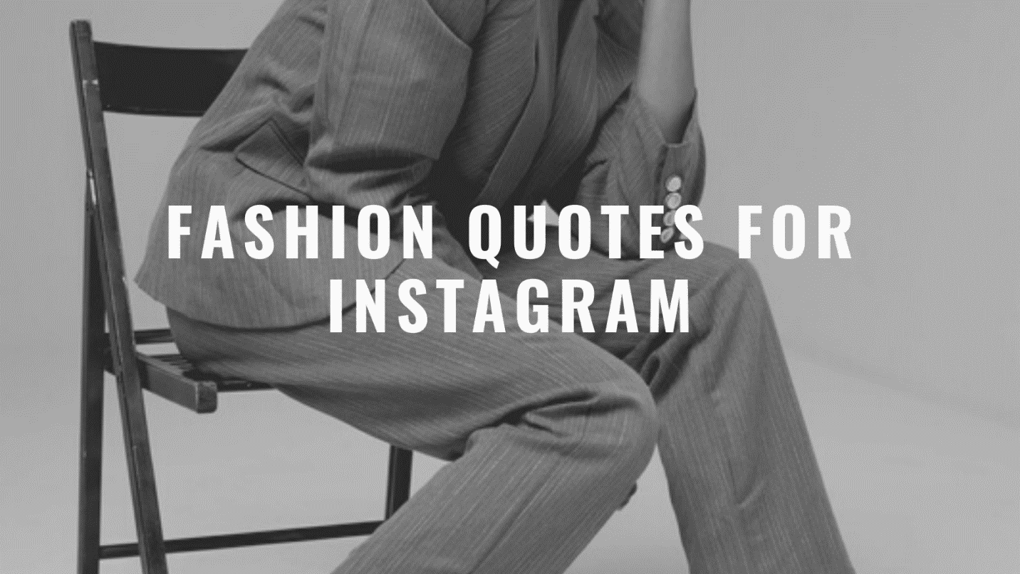 Fashion Quotes for Instagram