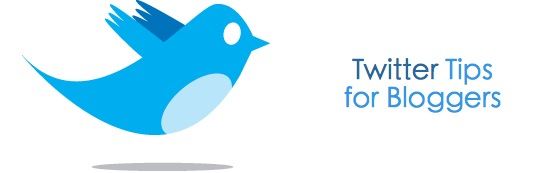 How to Use Twitter - Tips for Bloggers